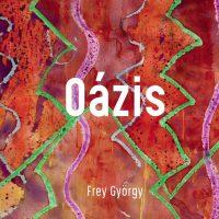Frey György_Oázis