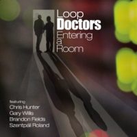 Loop Doctors - Entering a Room2014